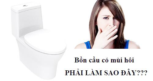 sai lầm nào thường gặp phải khi xử lý toilet có mùi hôi